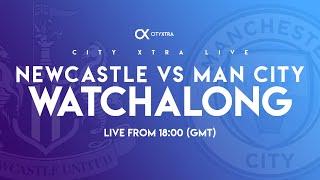 City Xtra Live: Newcastle Vs Man City - Live Watchalong