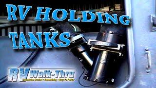 RV Walk-Thru: Holding Tanks - Grey and Black Water Holding Tanks.