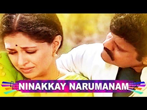 Malayalam melody  : Ninakkay Narumanam..