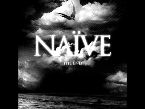 Naïve  To Lose And To Die For