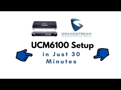 Grandstream IP PBX UCM6100 setup in 30 minutes - Firmware  1.0.9.25