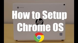 How to Set up Chrome OS on Your Chromebook