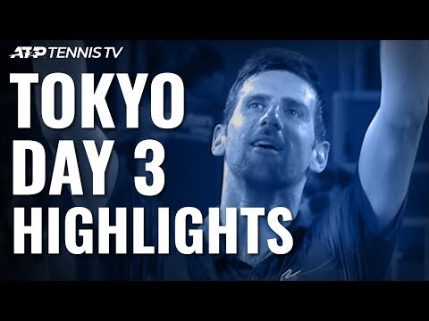 Djokovic, Goffin & Pouille Reach Last Eight; Uchiyama Shocks Albot | Tokyo 2019 Highlights Day 3