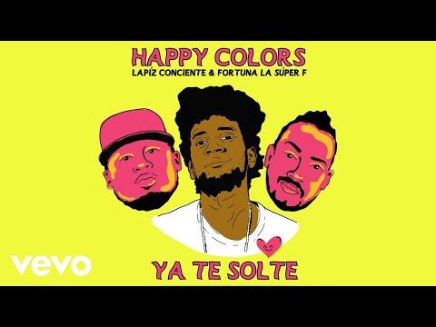 Happy Colors - Te Solté (Cover Audio) ft. Lápiz Conciente, Fortuna La Súper F