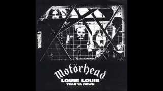 Motörhead - Louie,Louie/Tear Ya Down (1978)