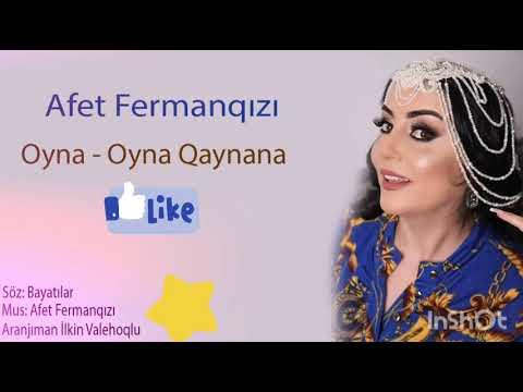 Afet Fermanqizi Oyna Oyna Qaynana 2019 Fit Az Tam Loqosuz Mp3