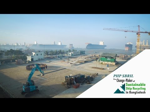 PHP SBRIL - The Change Maker of Sustainable Ship Recycling in Bangladesh