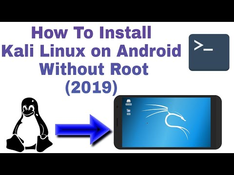 Kali Linux On Android! How To Install Kali Linux On Android Without Root (2019)