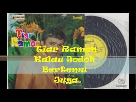 Tiar Ramon 1970 - Kalau Jodoh Bertemu Juga (HD with lyrics) by ZAM