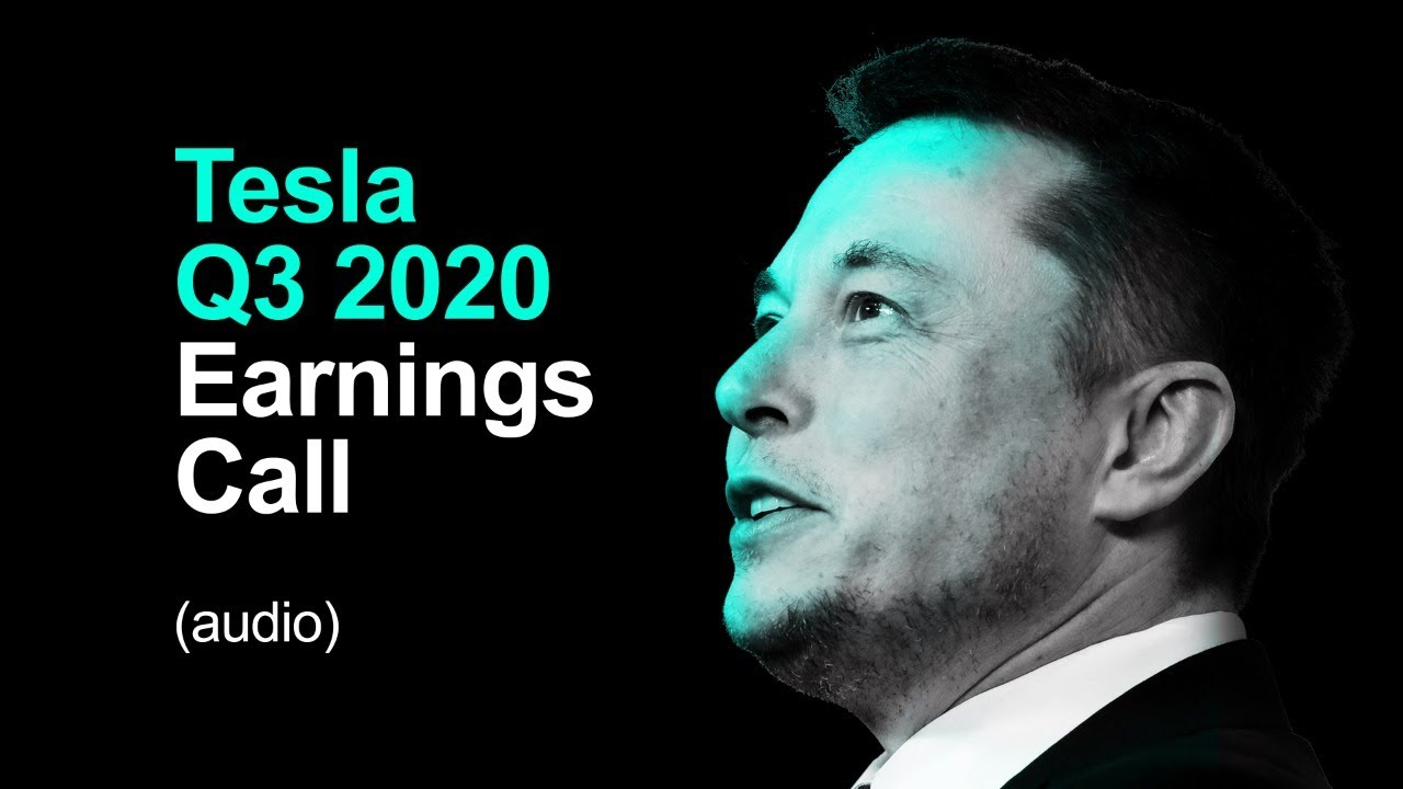 🔴 Tesla Q3 2020 Earnings Call (audio)