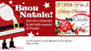 Bing Crosby - Let It Snow! Let It Snow! Let It Snow!