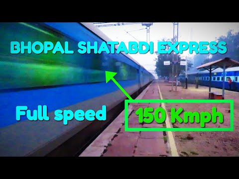 INDIAN RAILWAYS || RUTHLESS BHOPAL SHATABDI AT 150 KMPH