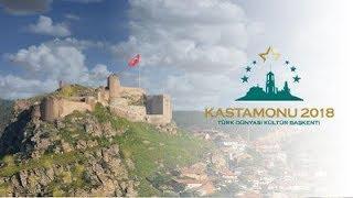 Turk Dunyas Kultur Ba Kenti Kastamonu Ac L Program