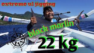 Extreme ultralight jigging RN sisik 611ul vs black marlin 22kg