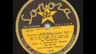 Julmusik - Sven Arefeldts orkester med barnkör - Sonoras glada Julpotpurri Del 1