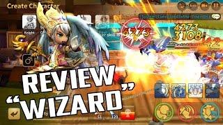 LINE Dragonica Mobile | Review Wizard เล่นเป็นแล้วจะโหดแน่!