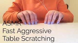ASMR Fast Aggressive Table Scratching(No Talking)