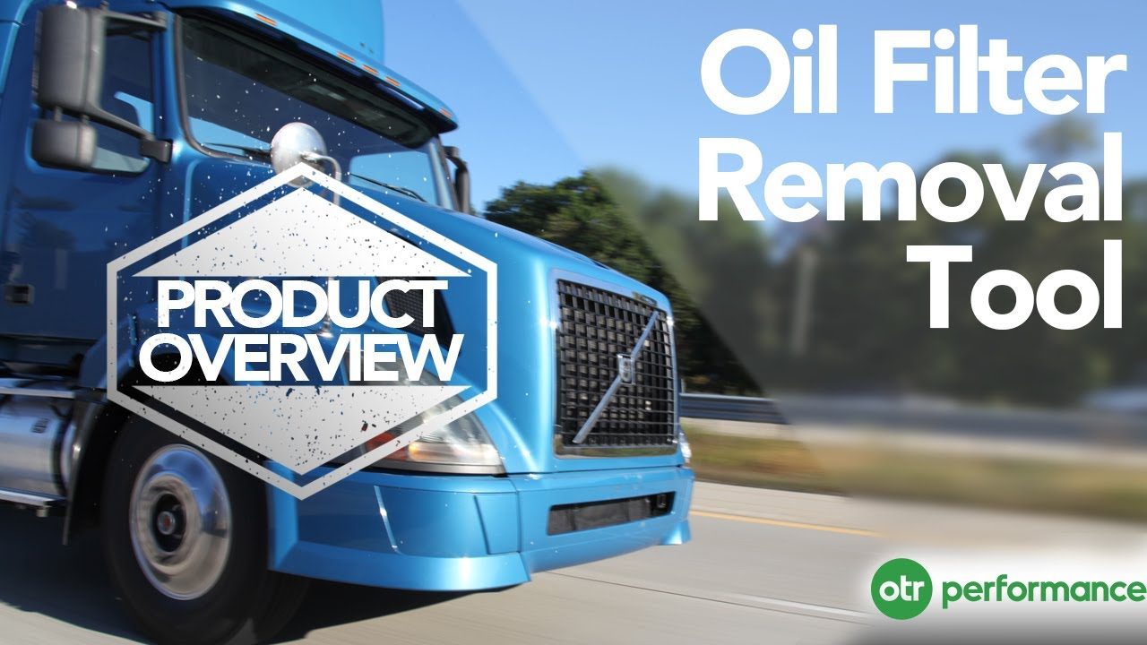 Volvo Truck Oil Filter Removal Tool | Product Overview | OTR Performance