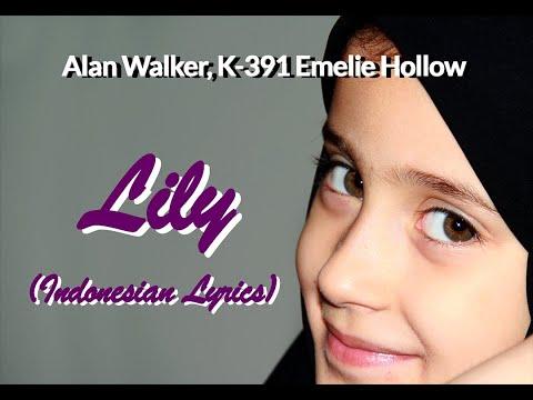 lily-alan-walker,-k-391-&-emelie-hollow-lirik-&-terjemahan-indonesia