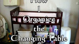 Vlogtober 2013 ~day Five~ How I Organize The Changing Table