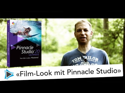 Film Look mit Pinnacle Studio 20 Video Tutorial Deutsch und DSLR Tipps und Tricks