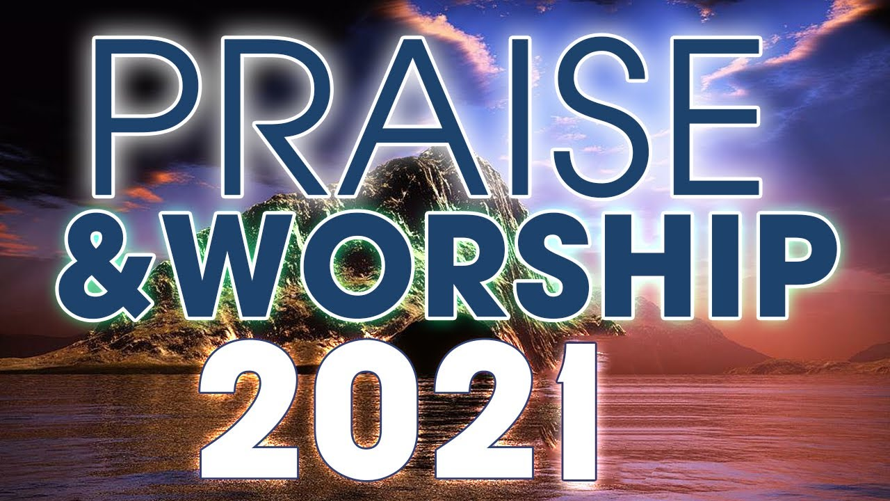 Nonstop Praise And Worship Songs 24/7 - Top 100 Beautiful Worship Songs 2021 - Music For Prayer ?
