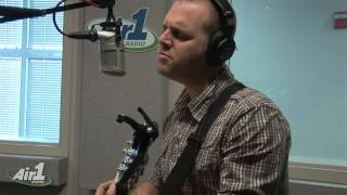 "Air1 - Matthew West ""The Motions"" LIVE"