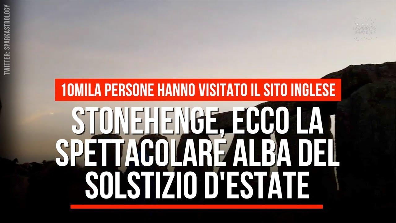Stonehenge, ecco la spettacolare alba del solstizio d'estate - YouTube