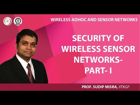Security of Wireless Sensor Networks- Part- I