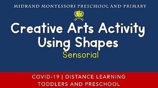 Montessori Sensorial Presentation - Creative Arts Activity Using Shapes