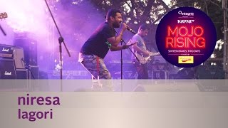 Niresa - Lagori - Live at Kappa TV Mojo Rising