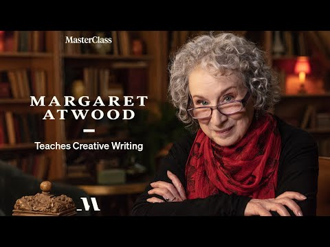 Margaret Atwood Teaches Creative Writing   Official Trailer   MasterClass
