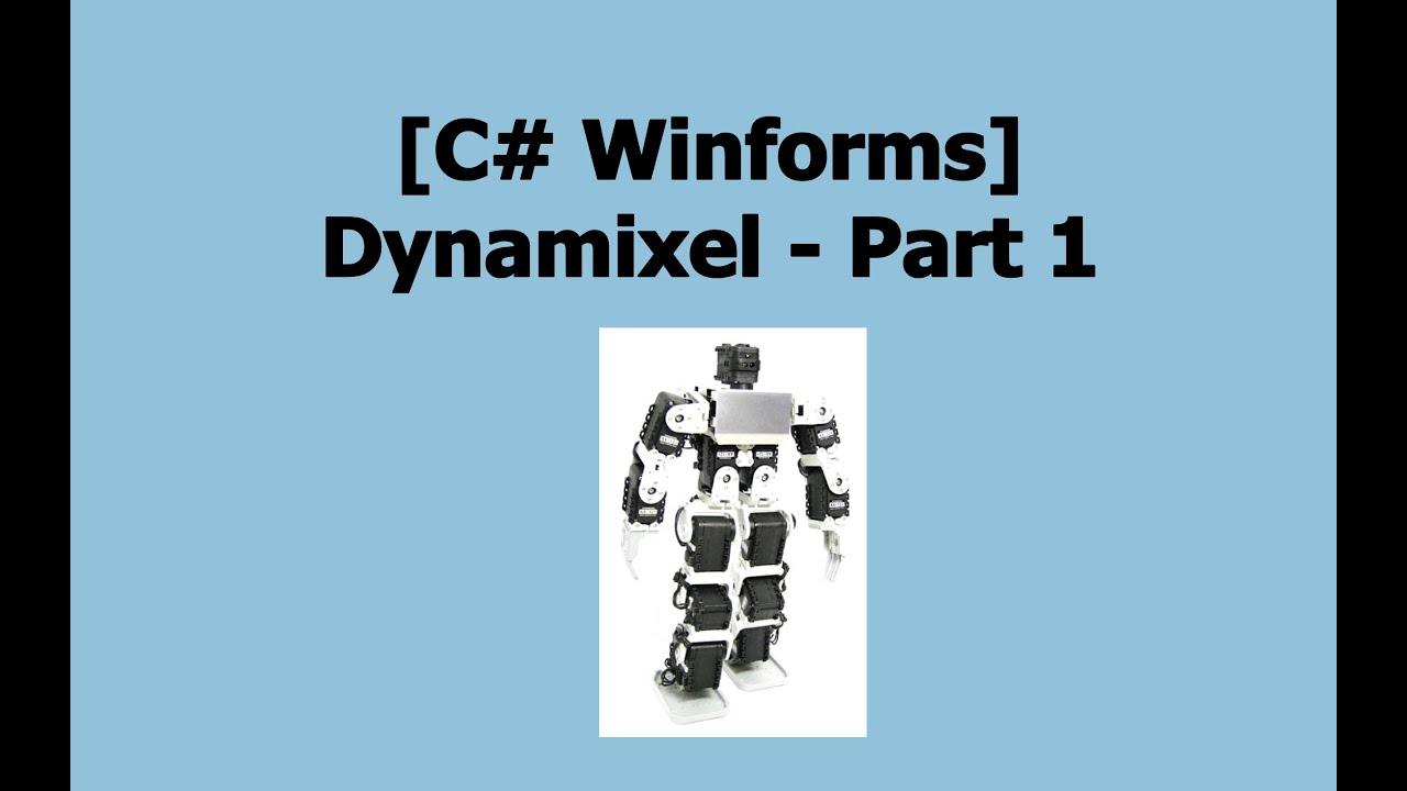 [C# Winforms Dynamixel] Part 1 - Installation & Setup