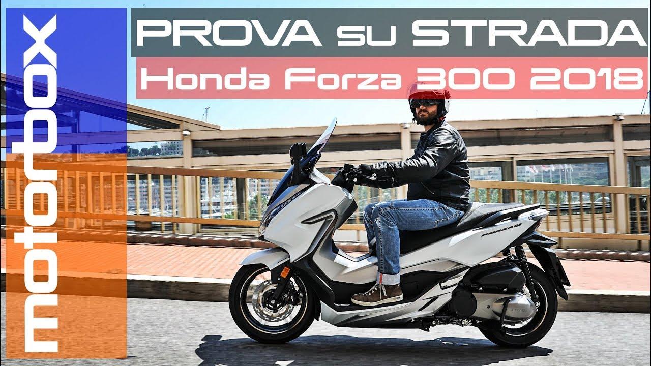 Honda Forza 300 2018 La Prova Su Strada Youtube