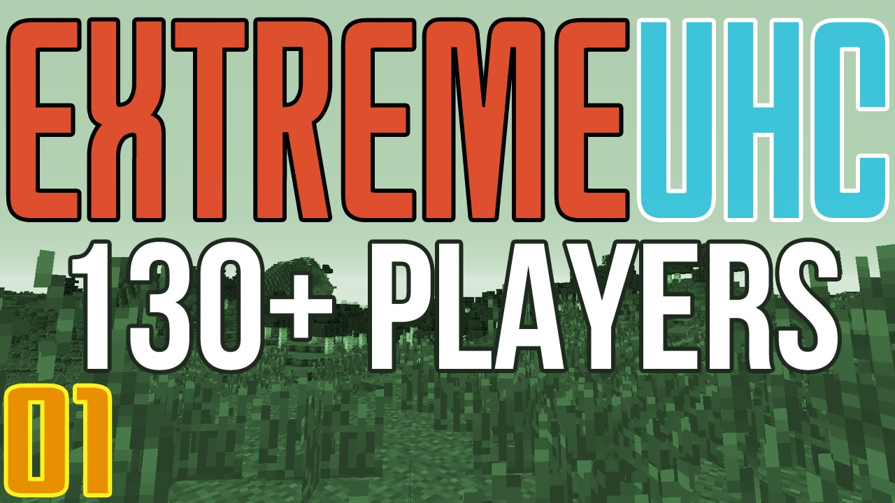 Extreme UHC (130+ Players) Playlist