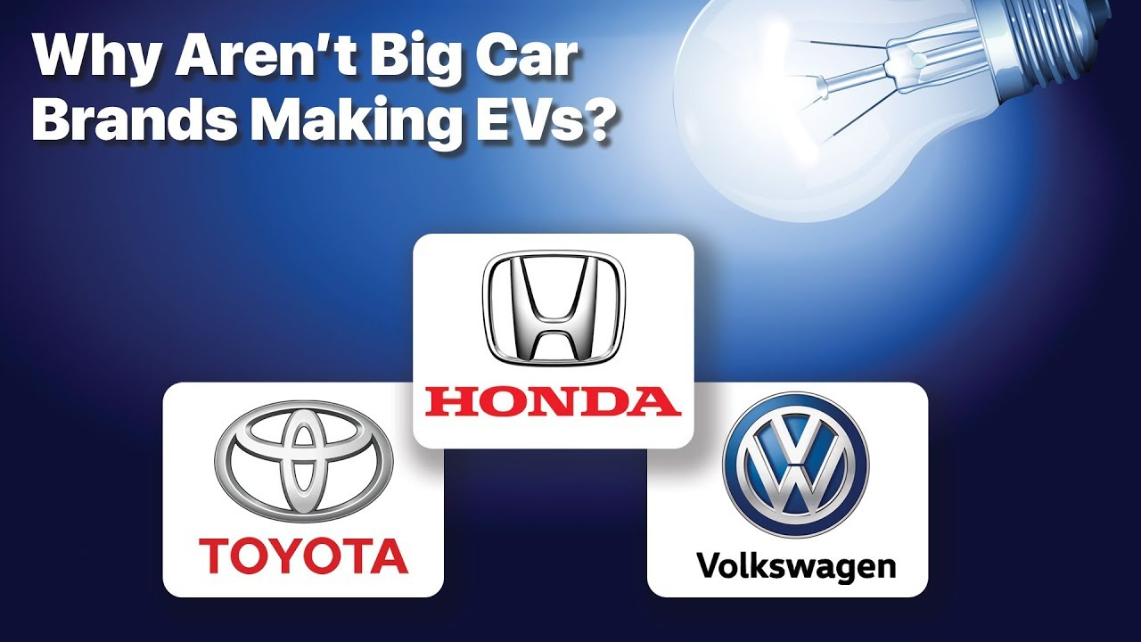 Car Brands Starting With T >> Why Aren T Honda And Toyota Making Evs