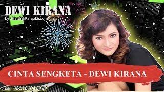 CINTA SENGKETA   DEWI KIRANA Karaoke