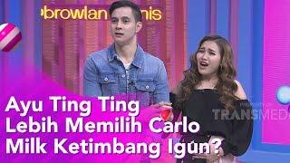 Copy of Copy of BROWNIS - Ayu Ting Ting Lebih memilih Carlo Milk Daripada Igun? (14/11/19) Part2