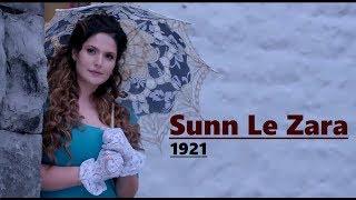 Sun Le Zara | 1921 | Zareen Khan & Karan Kundrra | Arnab Dutta | Vikram Bhatt | Lyrics Video Song