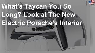 What's 'Taycan' you so long? Look at the new electric Porsche's interior