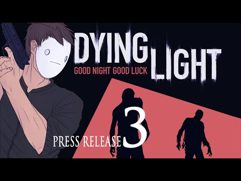 Cry Plays: Dying Light [Press Release] [P3]