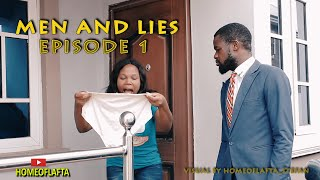 Men And Lies Episode 1 (Homeoflafta Comedy)