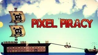 Islas Salvajes ¡A por el botin! #2 | Pixel Piracy