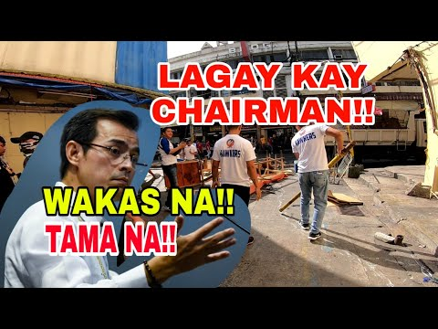 LAGAY KAY CHAIRMAN!! END NABA? CLEARING QUIAPO ZERO VENDOR HAWKERS MANILA UPDATE