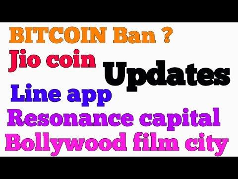 CRYPTO NEWS #032    Bitcoin Ban?, JioCoin, Line App, Bollywood Film City, Resonance Capital .