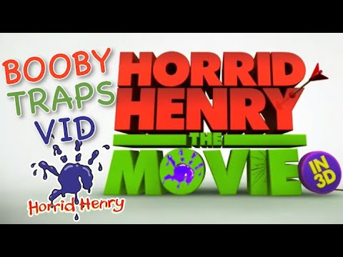 Horrid Henry - The Movie: Booby Traps (Music Video)