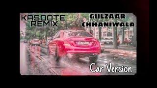 Kasoote Gulzaar Chhaniwala [REMIX] | Latest Haryanvi Songs | CAR VERSION⚡⚡🔥🔥