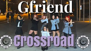 [KPOP IN PUBLIC IN SWITZERLAND] GFRIEND (여자친구) - '교차로 (Cross…