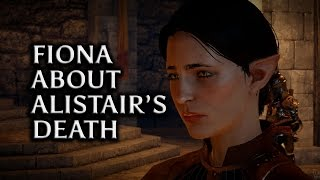 Dragon Age: Inquisition - Fiona about Alistair's death