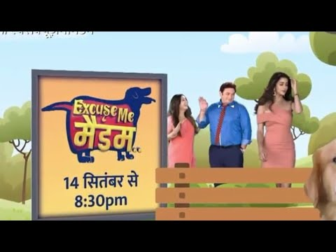 Excuse me Madam second promo and show started on 14th September 8:30 pm